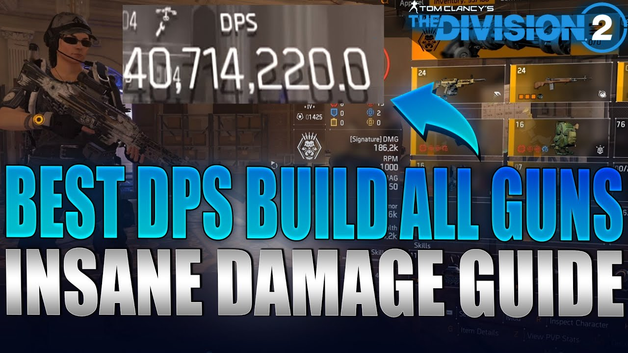 The Division 2 Best Dps Build Guide Ar Lmg Rifle 40 Mil Dps Youtube