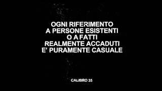 Pioggia e cemento - Calibro 35