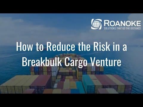 How to Reduce the Risk in a Breakbulk Cargo Venture