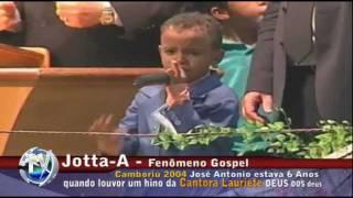 Repeat youtube video Jotta-A  Fenômeno Gospel com 6 anos Camboriú 2004.Louvor  DEUS dos deuses com Cantora Lauriete