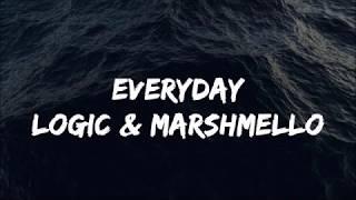 Logic, Marshmello ‒ Everyday (Lyrics) 🎤