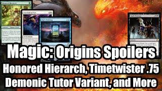 Magic Origins Spoilers: Timetwister Mythic, Noble Hierarch and Demonic Tutor variants, and More