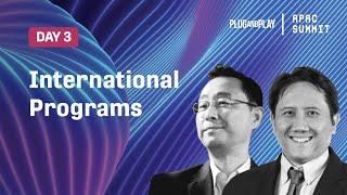 APAC Summit 2020 Day 3 - International Programs