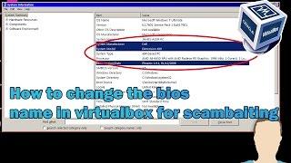 Tutorial: Virtualbox bios name change. *for scam-baiting*