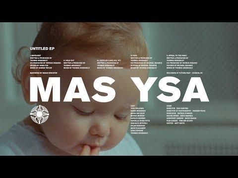 MAS YSA | UNTITLED EP FILM