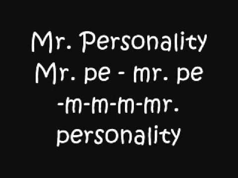 Mr. PersonalityGillettew lyrics