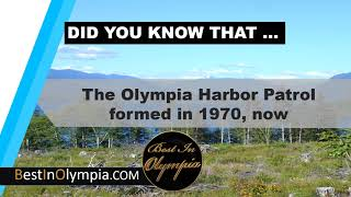 The Olympia Harbor Patrol | Best In Olympia | Olympia WA
