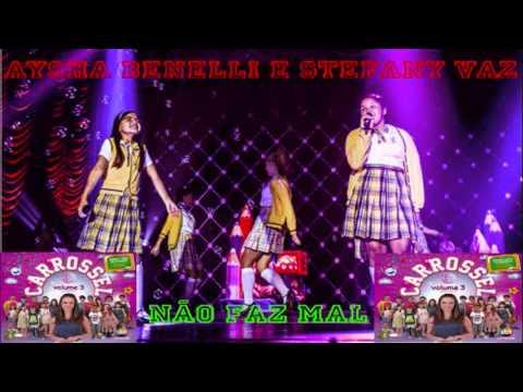 09-Não Faz Mal (Aysha Benelli e Stefany Vaz) Carrossel Volume 3 Remixes