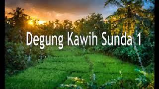 Musik Sunda Degung Kawih Sunda 1, mantap untuk santai dan hajatan