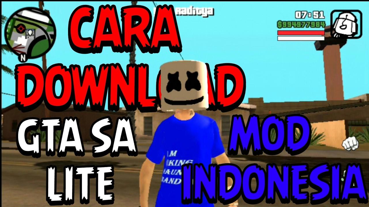 GTA SA LITE INDONESIA - Cara Download Gta Sa Lite Indonesia Di Android