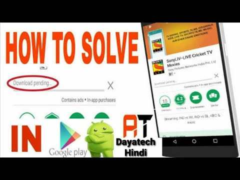 Google Play Store Par Download Pending Problem Kaise Solve Kare ?by dayatech hindi
