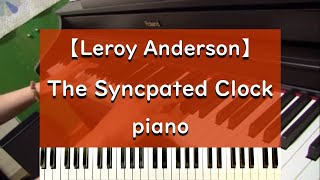 The Syncopated Clock - piano version