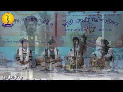 AGSS 2015 : Asa Di Vaar - Bhai Sripal Singh (Students of Jawaddi Taksal )