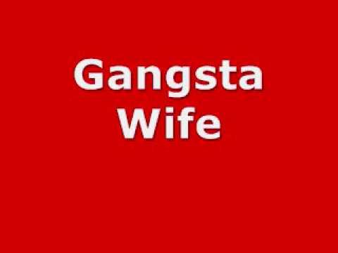 dirty boys-gangsta wife