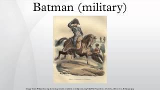 Batman (military)