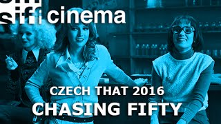 Czech That Film Festival 2016: Chasing Fifty (Trailer)