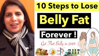10 Steps to Lose Belly Fat Forever | Most Effective Ways & Tips to get Flat Stomach  | In Hindi