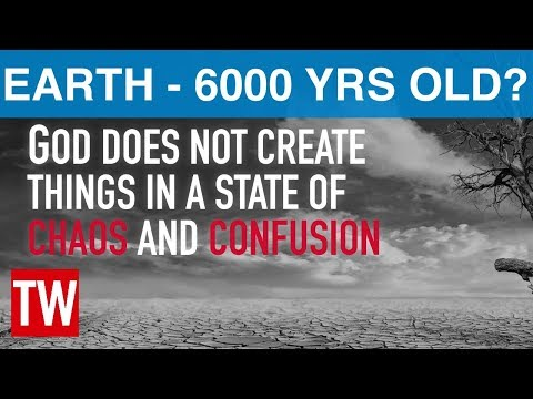 Is the Earth 6000 Years Old?