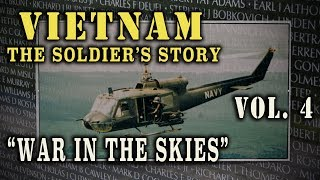 """""""Vietnam: The Soldier's Story"""" Doc. Vol. 4 - """"War in the Skies"""""""