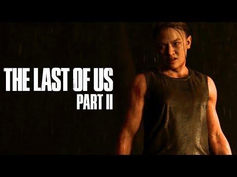 The Last Of Us Part II Trailer #2 | Paris Games Week 2017