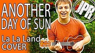 ANOTHER DAY OF SUN - La La Land - UKULELE COVER