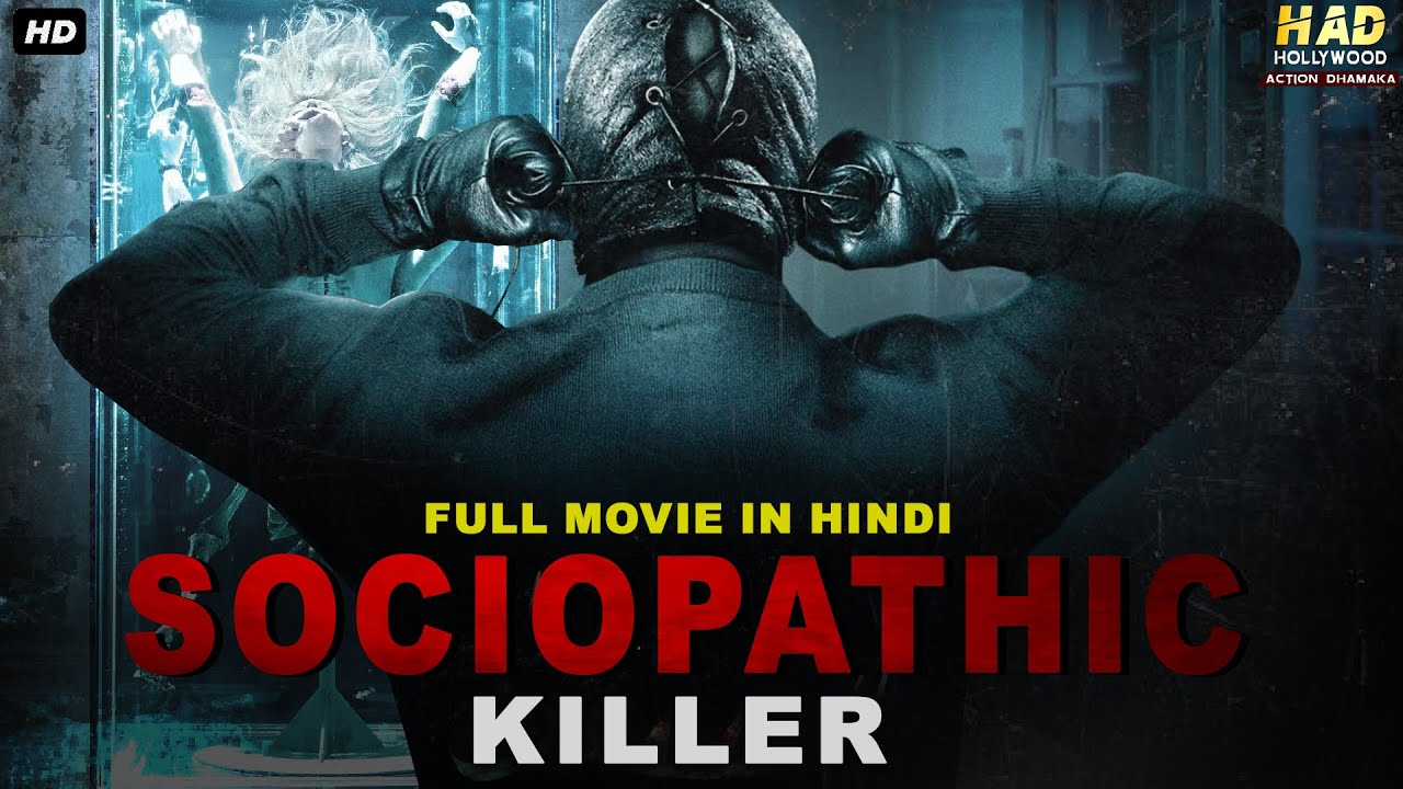 SOCIOPATHIC KILLER Hollywood Action Movie In Hindi   Hollywood Movies In Hindi Dubbed Full Action HD