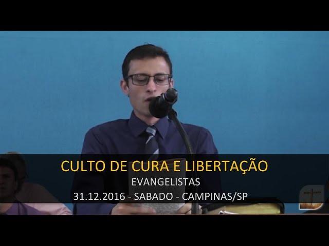 31.12.2016 - Culto de Cura Divina e Libertação   Tabernáculo da Fé Campinas/SP