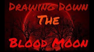 Drawing Down The Blood Moon | 6/31 Days Of Samhain