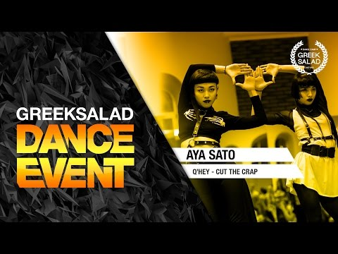 GREEK SALAD Dance Event'15(1). Aya Sato [Q'Hey - Cut The Crap (remix)]