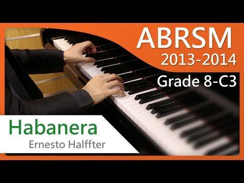 [青苗琴行] ABRSM Piano 2013-2014 Grade 8 C3 Ernesto Halffter Habanera {HD}