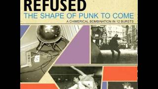 Worms of the Senses / Faculties of the Skull - Refused - The Shape of Punk to Come