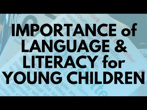 Importance of Language & Literacy for Young Children