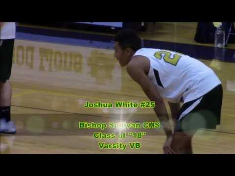 "Joshua White #25 Bishop Sullivan Catholic High School Class of ""18"" Varsity Boys VB"
