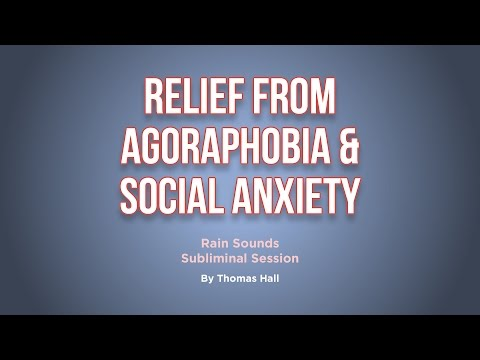 Relief From Agoraphobia & Social Anxiety - Rain Sounds Subliminal Session - By Thomas Hall