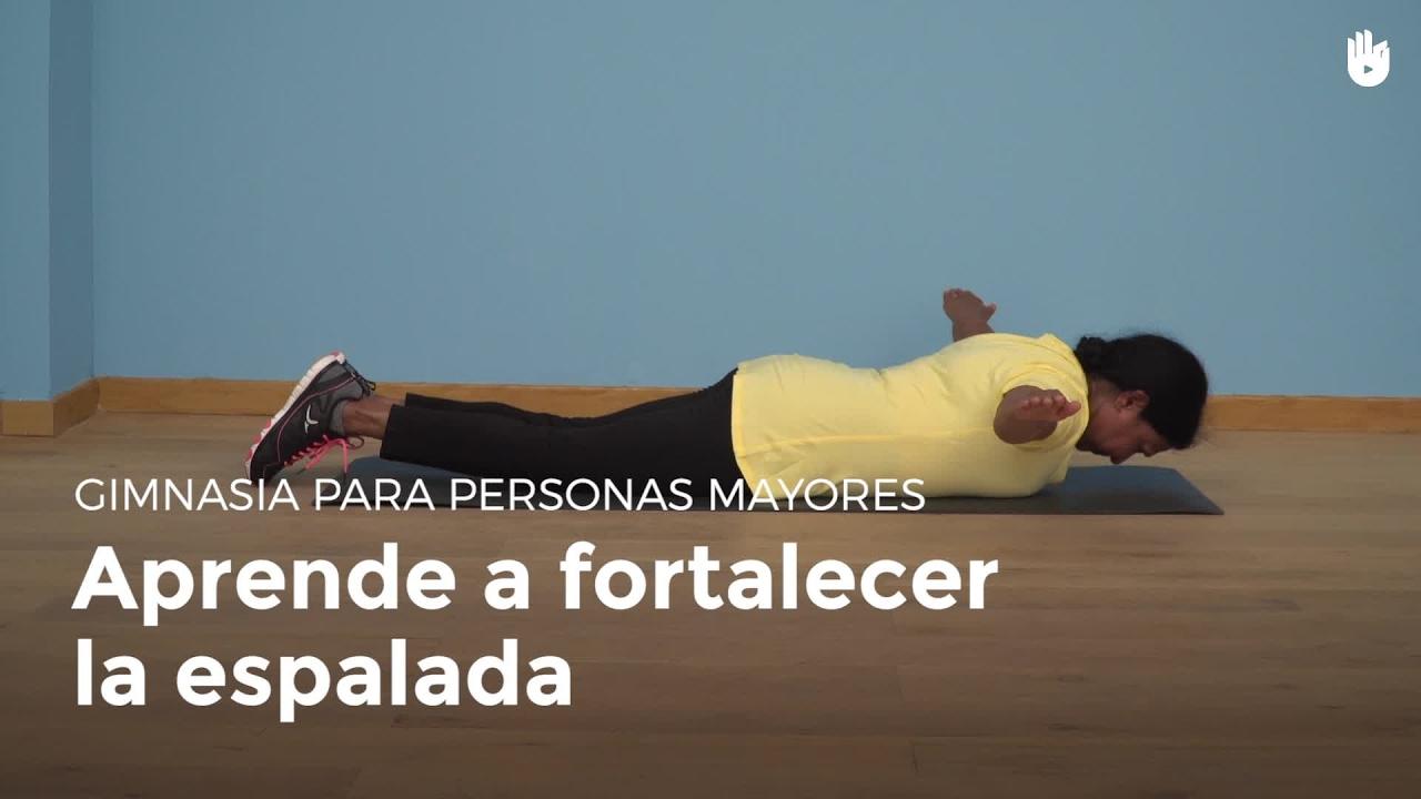 Ejercicio Para Fortalecer La Espalda Gimnasia Para Personas Mayores Youtube