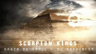 DJ Maphorisa x Kabza De Small - Scorpion Kings (feat. Kaybee Sax)