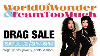 #TeamTooMuch | DRAG SALE | Saturday, Dec 2ND | World Of Wonder Gallery Storefront