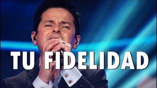 TU FIDELIDAD - Danilo Montero & Comunidad - Música Cristiana