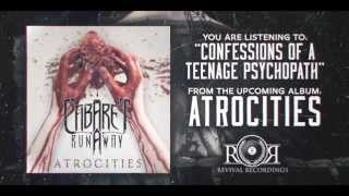 Cabaret Runaway - Confessions of a Teenage Psychopath OFFICIAL Lyric Video