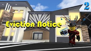 (Roblox) I GOT CALLED STUPID (Eviction Notice - 2)