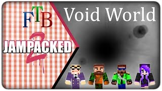 [Lets Play] FTB Void World :: E01 -  Meet the Crew