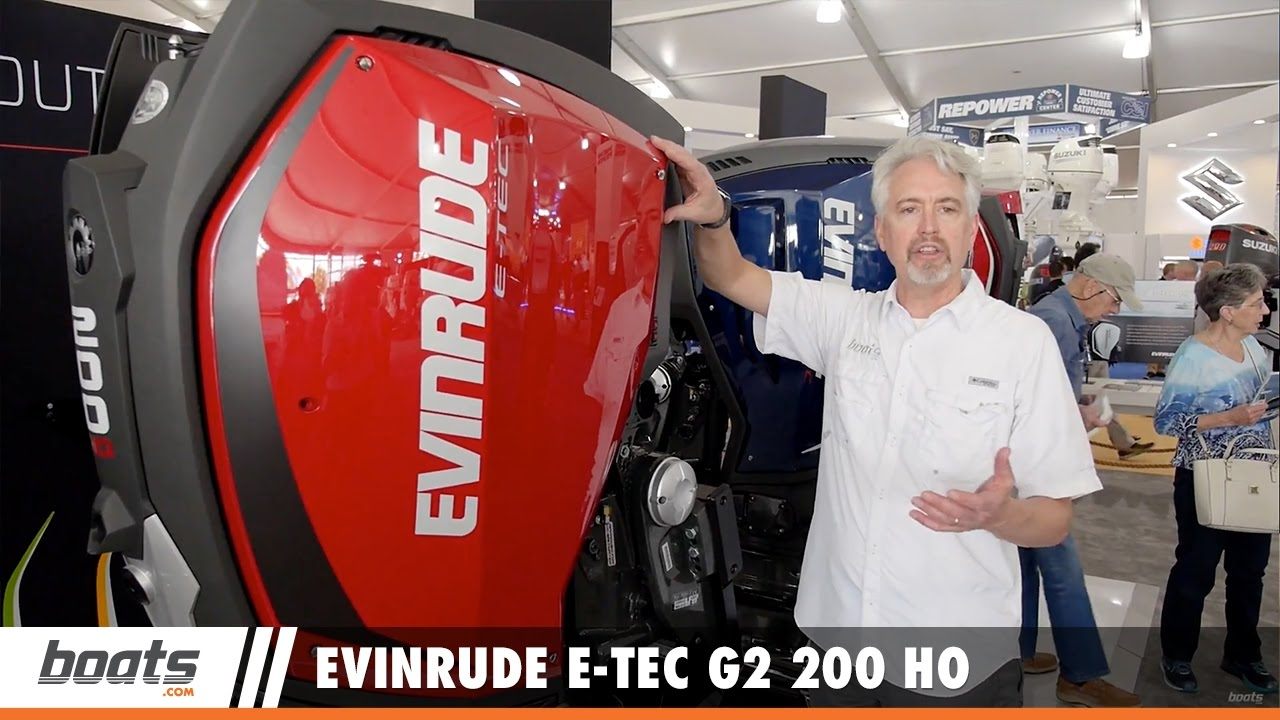 Evinrude E-TEC G2 200 HO Outboard: First Look Video - boats com