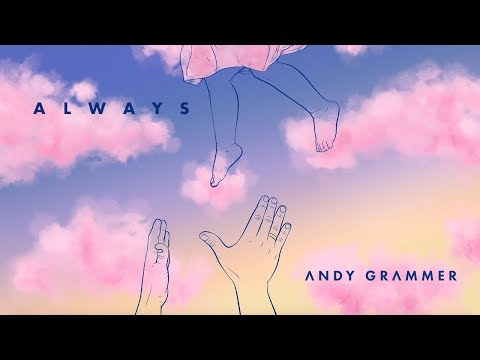 Andy Grammer – Always