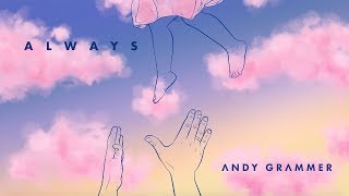 "Andy Grammer - ""Always"" (Official Audio)"