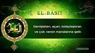 Esma-ül Hüsna - Allah'ın İsimleri - El Bâsıt 22