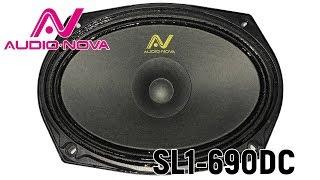 Обзор овалов Audio Nova SL1-690DC. Отзыв. Сравнение.