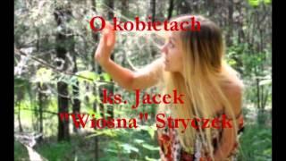 O kobietach - ks. Jacek Wiosna Stryczek (audio)
