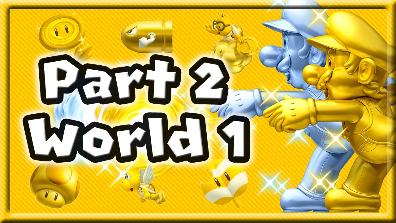 New Super Mario Bros 2 Walkthrough Part 2 - World 1