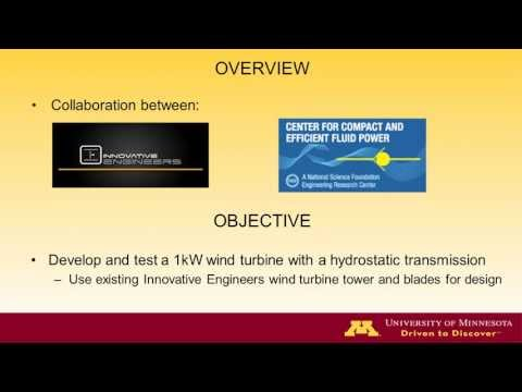 UMN Hydrostatic Wind Turbine Project  Presentation