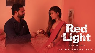 RED LIGHT | Short Film | Ft. Ellan Pippin